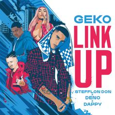 "Stefflon Don Teams Up With Geko, Deno & Dappy On ""Link Up"""