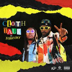 """Nef The Pharoah & Takeoff Join Forces On """"Cloth Talk"""""""
