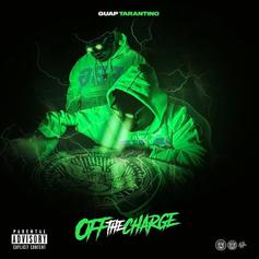"Guap Tarantino Returns With ""Off The Charge"""