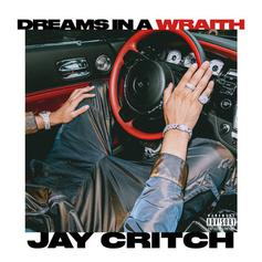 """Jay Critch Sleeps Different On """"Dreams In A Wraith"""""""
