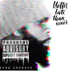 "KXNG Crooked Spazzes On A Twista Classic With ""Better Late Than Never"""
