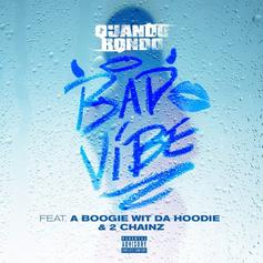 "Quando Rondo Grabs A Boogie Wit Da Hoodie & 2 Chainz For ""Bad Vibe"""