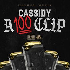 """Cassidy Is Back With """"A 100 Clip"""""""