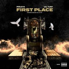 "Polo G & Lil Tjay Recreate Their Undeniable Chemistry On ""First Place"""