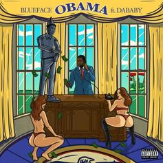 "Blueface & DaBaby Run For Presidential Office On ""Obama"""