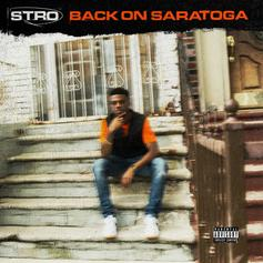 "Stro Sends An Ode To Brooklyn With ""Back On Saratoga"""