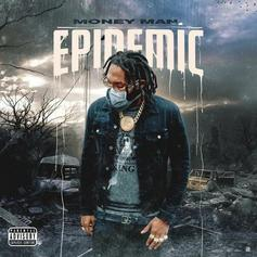"""Money Man Is Back With """"Epidemic"""""""