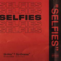 "24hrs & DJ Drama Prep For ""12am In Atlanta"" Album With ""Selfies"""