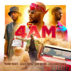 "6lack, Rema & Tion Wayne Join Forces With Manny Norté On ""4 AM"""