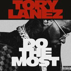 "Tory Lanez Drops Off New Banger ""Do The Most"""