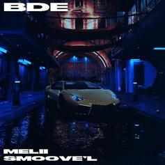 "Melii & Smoove'L Are As Brash As Ever On ""BDE"""
