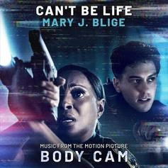 "Mary J. Blige Delivers ""Can't Be Life"" From The Supernatural Thriller Film ""Body Cam"""