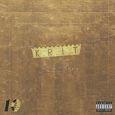 """Big K.R.I.T. Drops Re-Release Of """"K.R.I.T. Wuz Here"""" With 4 New Songs"""
