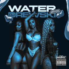 "Rubi Rose, DreamDoll, & Molly Brazy Hop On DJ Drewski's ""Water"""