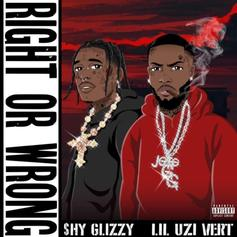 "Shy Glizzy Grabs Lil Uzi Vert For New Single ""Right Or Wrong"""