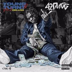 "42 Dugg Reloads ""Young & Turnt 2"" With The Deluxe Featuring Moneybagg Yo, DeJ Loaf, & More"