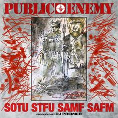 "Public Enemy Come Back Swinging With ""State Of The Union (STFU)"""