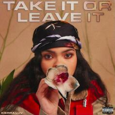 """Kierra Luv Delivers Debut Project """"Take It Or Leave It"""" Ft. Tory Lanez, Iann Dior, & More"""