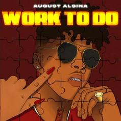 """August Alsina Shares R&B Single """"Work To Do"""""""