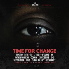 "Trae Tha Truth Enlists Rap All-Stars On Powerful Posse Cut ""Time For Change"""