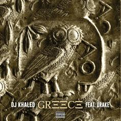 "DJ Khaled & Drake Collide On Their Anticipated Release ""Greece"""