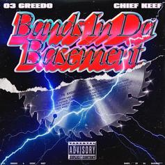 """Ron-RonTheProducer Adds Chief Keef To 03 Greedo Collab """"Bands In Da Basement"""""""