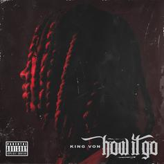 """King Von Brings The Energy On Brand New Track """"How It Go"""""""