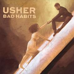 "Usher Struggles With Commitment On ""Bad Habits"""