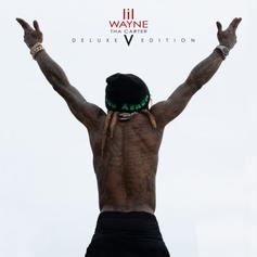 """Lil Wayne Blesses Fans With """"Tha Carter V (Deluxe)"""" Ft. Raekwon, 2 Chainz, Post Malone, & Gucci Mane"""