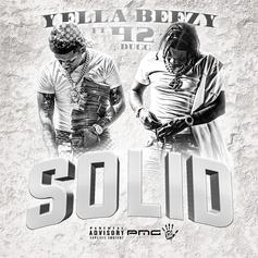 "Yella Beezy & 42 Dugg Are ""Solid"" As Ever On New Single"