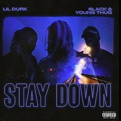"""Lil Durk, 6LACK, & Young Thug Link For """"Stay Down"""""""