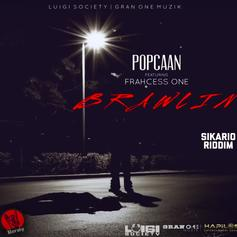 "Popcaan Unleashes ""Brawlin"" Ft. Frahcess One"