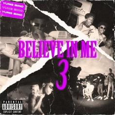 """Yung Bino Makes His Case On """"Believe In Me 3"""""""