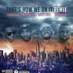 That's How We On It (Remix)