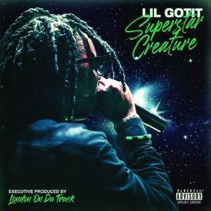 "Lil Gotit Drops ""Superstar Creature"" Mixtape Ft. Young Nudy, Polo G, & Slimelife Shawty"