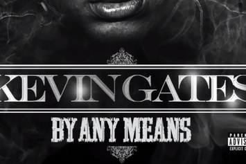 """Kevin Gates """"By Any Means"""" Mixtape Trailer"""