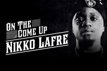 On The Come Up: Nikko Lafre