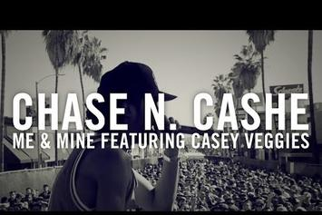 "Chase N. Cashe Feat. Casey Veggies ""Me & Mine"" Video"