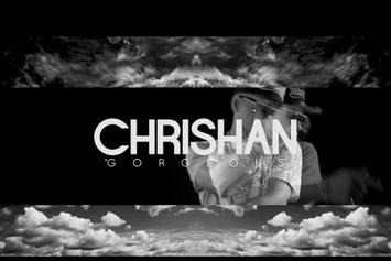 "Chrishan ""Gorgeous"" Video"