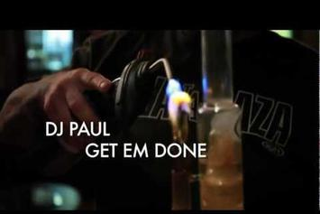 "DJ Paul ""Get Em Done"" Video"