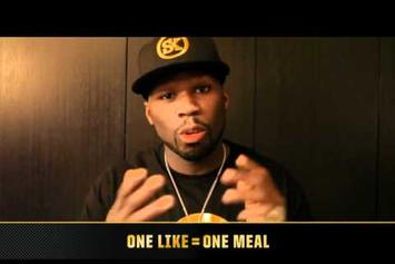 "50 Cent ""One Like = One Meal"" Video"