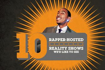 10 Rapper-Hosted Reality Shows We'd Like To See