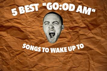 "5 Best ""GO:OD AM"" Songs To Wake Up To"