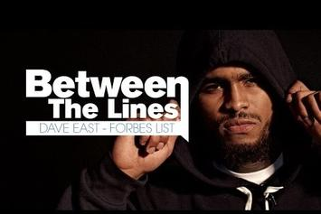 """Between The Lines: Dave East Breaks Down """"Forbes List"""" Lyrics"""