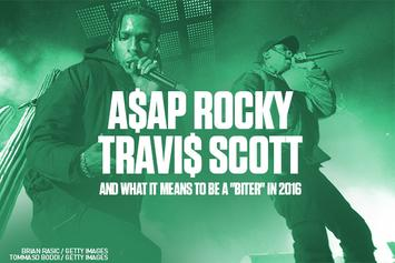 "A$AP Rocky, Travis Scott, And What It Means To Be A ""Biter"" In 2016"