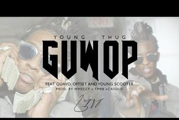 """Young Thug Feat. Quavo, Offset, Young Scooter """"Guwop"""" Video"""