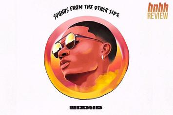 "Wizkid's ""Sounds From The Other Side"" (Review)"