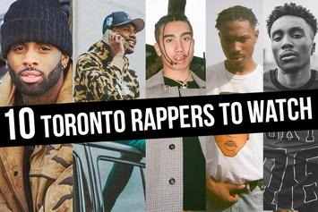 10 Toronto Rappers To Watch