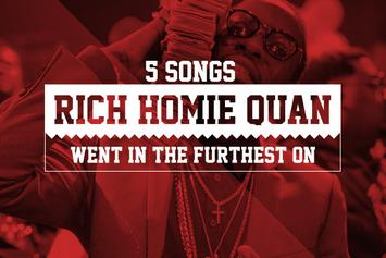 The 5 Songs Rich Homie Quan Went In The Furthest On