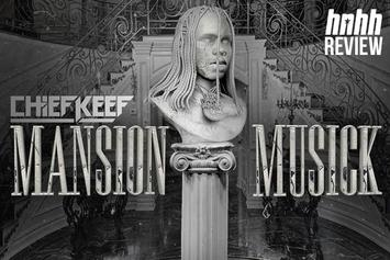 """Chief Keef's """"Mansion Musick"""" Review"""